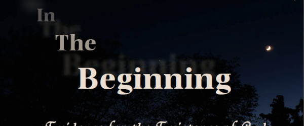 EQUIPPED Vol. 1 No. 1: In The Beginning – Evidence for the Existence of God